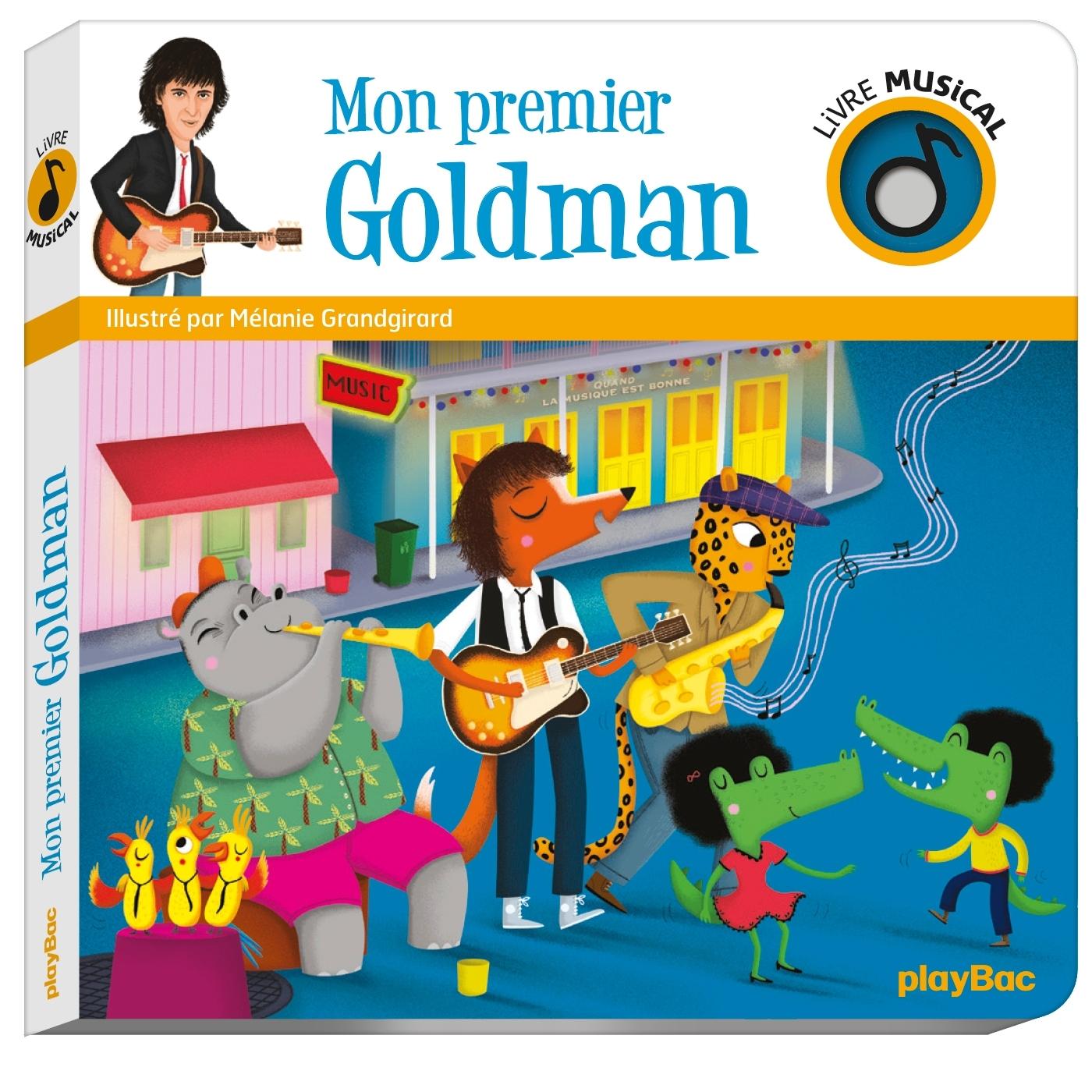 LIVRE MUSICAL - MON PREMIER GOLDMAN - AUDIO