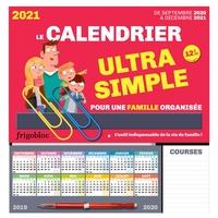 FRIGOBLOC LE CALENDRIER ULTRA SIMPLE POUR UNE FAMILLE ORGANISEE ! DE SEPT 2020 A DEC 2021