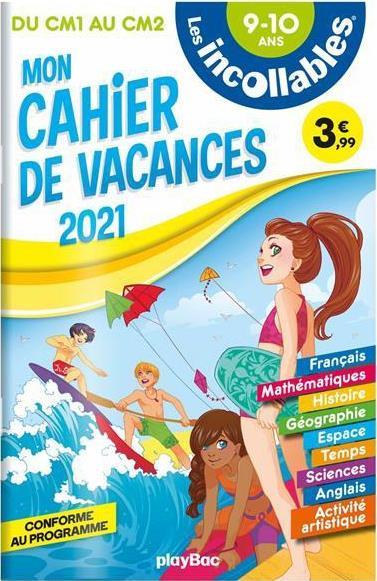 Les incollables - cahier de vacances 2021 - du cm1 au cm2