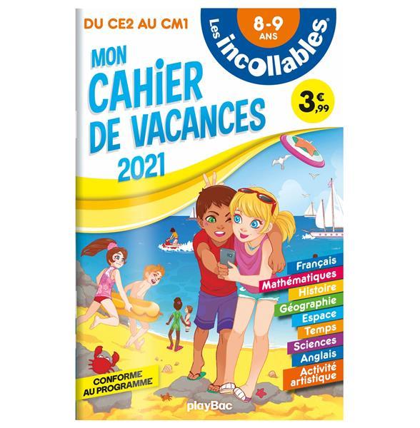 Les incollables - cahier de vacances 2021 - du ce2 au cm1