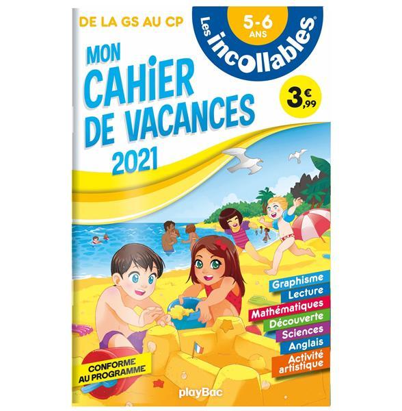 Les incollables- cahier de vacances 2021 - gs a cp