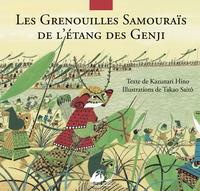 LES GRENOUILLES SAMOURAIS DE L'ETANG DES GENGI