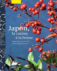 JAPON, LA CUISINE A LA FERME