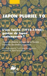 JAPON PLURIEL 10 - L'ERE TAISHO (1912-1926)