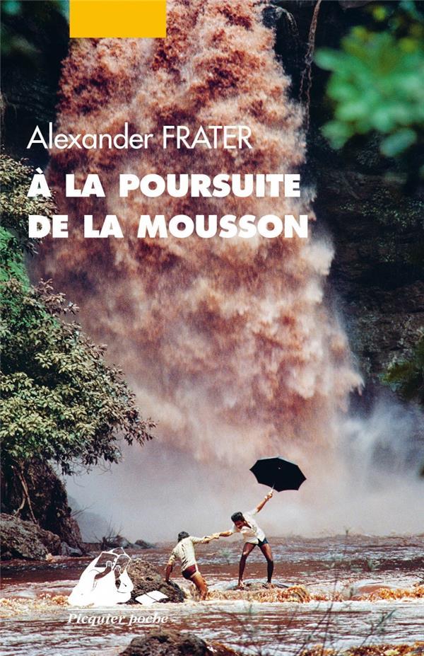 A LA POURSUITE DE LA MOUSSON
