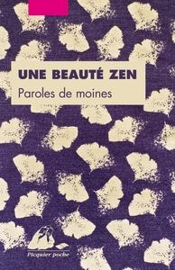 UNE BEAUTE ZEN - PAROLES DE MOINES