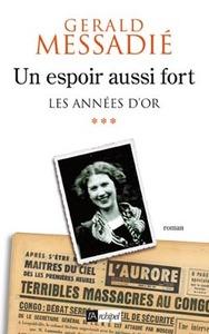 UN ESPOIR AUSSI FORT*** - LES ANNEES D'OR