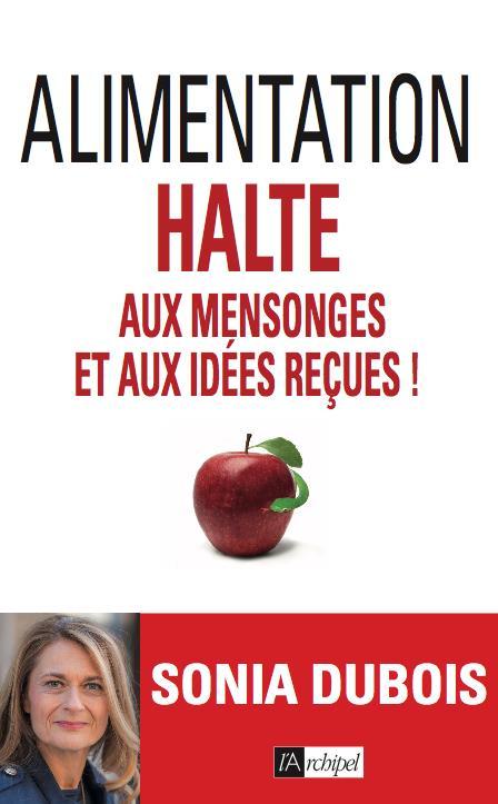 ALIMENTATION - HALTE AUX MENSONGES ET AUX IDEES RECUES !
