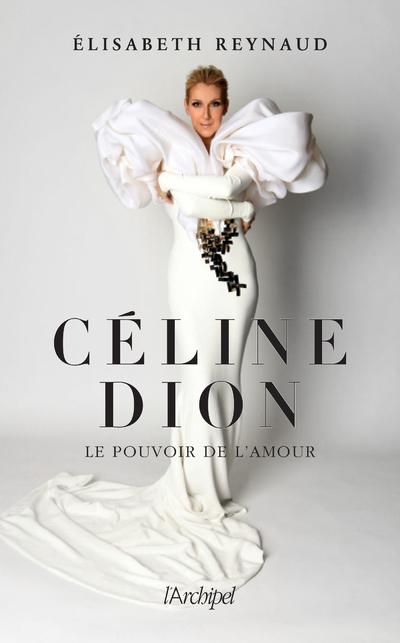CELINE DION, LE POUVOIR DE L'AMOUR