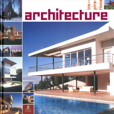ARCHITECTURE - INSPIRATIONS
