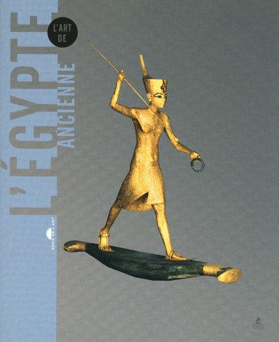 L'ART DE L'EGYPTE ANCIENNE - GENIE DE L'ART