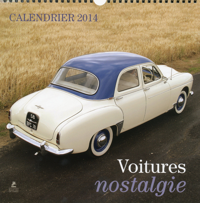2014 CALENDRIER DES VOITURES NOSTALGIE