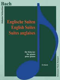 PARTITION - BACH - SUITES ANGLAISES - POUR PIANO