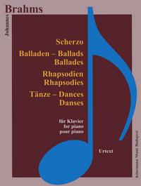 PARTITION - BRAHMS - SCHERZO, BALLADES, RHAPSODIES ET DANSES - POUR PIANO