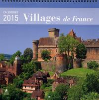 CALENDRIER VILLAGES DE FRANCE 2015