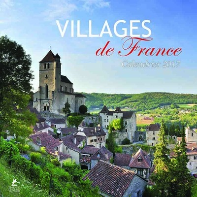 VILLAGES DE FRANCE CALENDRIER 2017