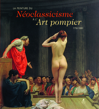LA PEINTURE - DU NEOCLASSICISME A L'ART POMPIER, DE 1750 A 1880.