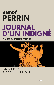 JOURNAL D'UN INDIGNE - MAGNITUDE 7 SUR L'ECHELLE DE HESSEL