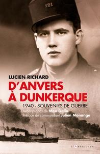 D'ANVERS A DUNKERQUE - 1940 - SOUVENIRS DE GUERRE