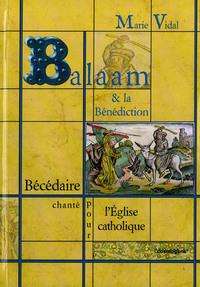 BALAAM & LA BENEDICTION