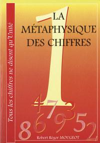 LA METAPHYSIQUE DES CHIFFRES