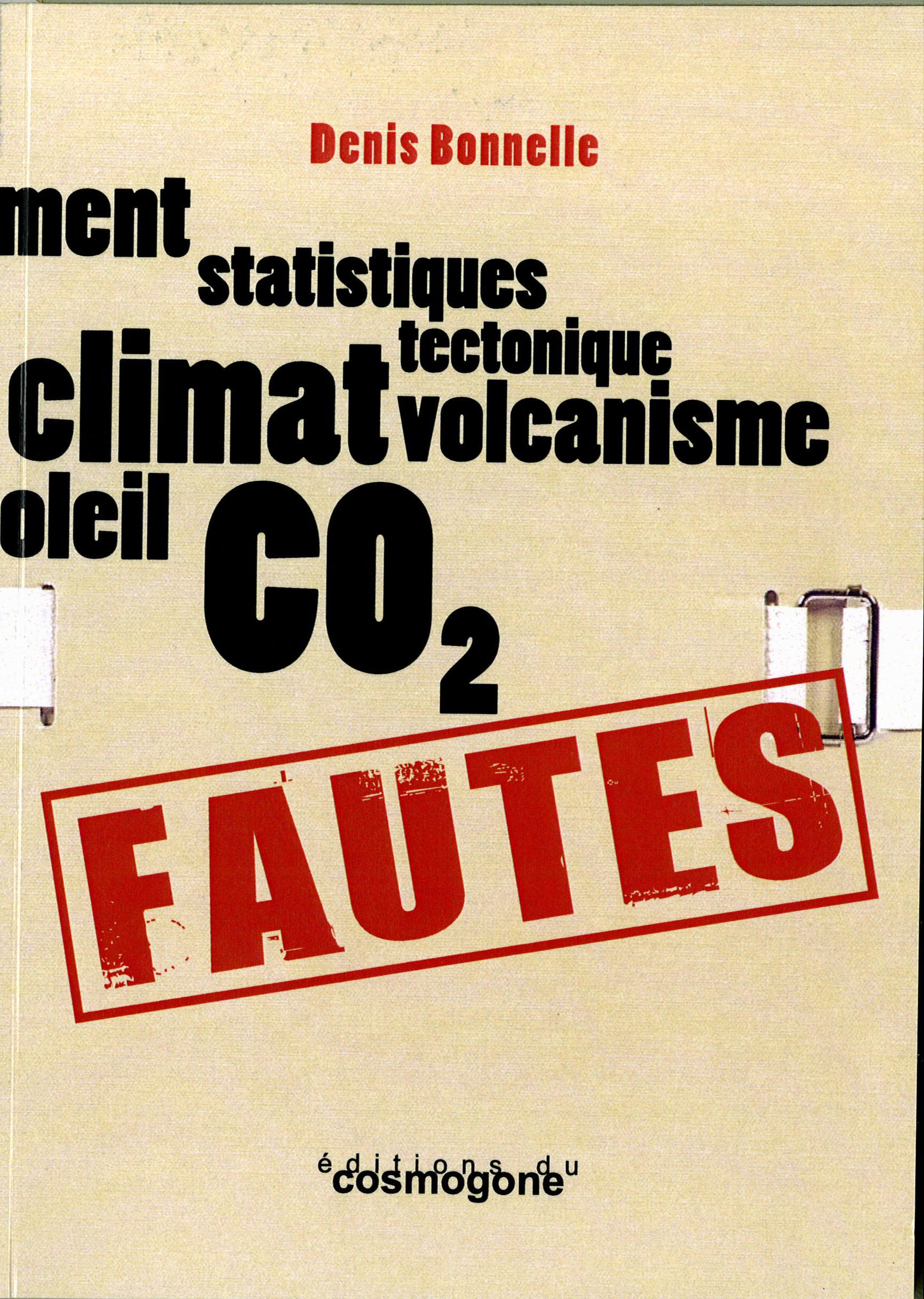 FAUTES : CLIMATOSCEPTICISME, IMCOMPETENCE ET IRRESPONSABLITE