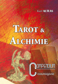 TAROT & ALCHIMIE N 1 COMPENDIUM