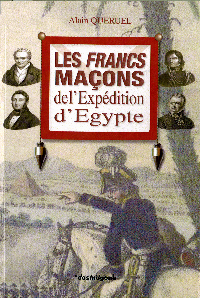 LES FRANCS-MACONS DE L'EXPEDITION D'EGYPTE