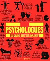 PSYCHOLOGUES - LES GRANDES IDEES TOUT SIMPLEMENT