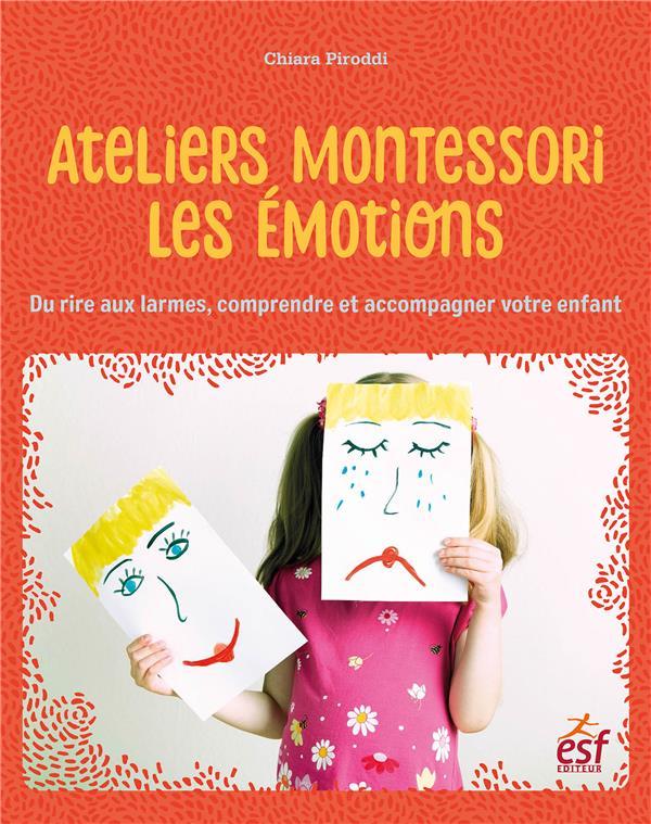 LES EMOTIONS DE NOS ENFANTS - DU RIRE AUX LARMES, LES COMPRENDRE ET LES ACCOMPAGNER