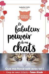 LE FABULEUX POUVOIR DE NOS CHATS