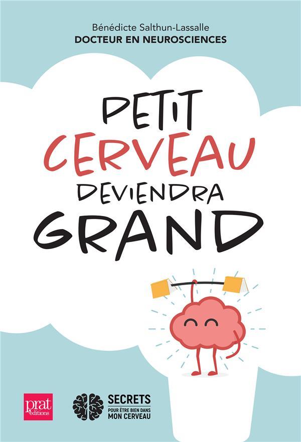PETIT CERVEAU DEVIENDRA GRAND