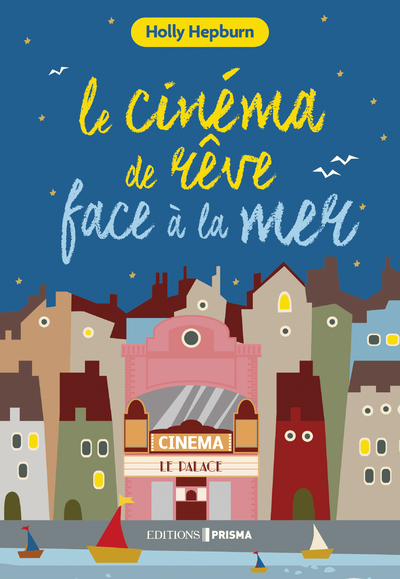 LE CINEMA DE REVE FACE A LA MER