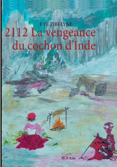 2112, LA VENGEANCE DU COCHON D'INDE