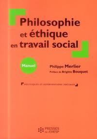 PHILOSOPHIE ET ETHIQUE EN TRAVAIL SOCIAL
