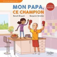 MON PAPA, CE CHAMPION