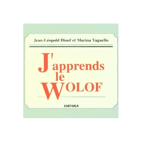 J'APPRENDS LE WOLOF (CD AUDIO)