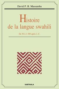 HISTOIRE DE LA LANGUE SWAHILI. DE 50 A 1500 APRES J.-C.