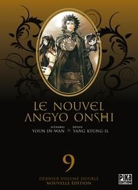 9 - LE NOUVEL ANGYO ONSHI T17 & LES ORIGINES
