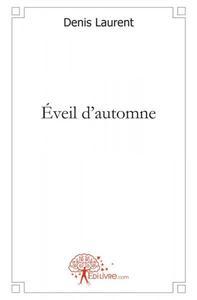 EVEIL D'AUTOMNE