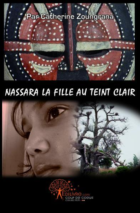 NASSARA, LA FILLE AU TEINT CLAIR