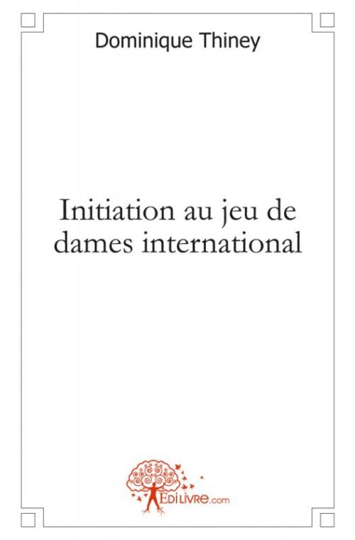 INITIATION AU JEU DE DAMES INTERNATIONAL