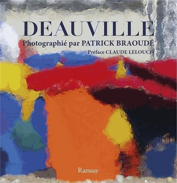 DEAUVILLE PHOTOGRAPHIE PAR PATRICK BRAOUDE