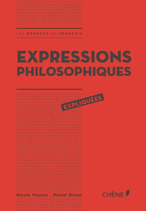 EXPRESSIONS PHILOSOPHIQUES EXPLIQUEES