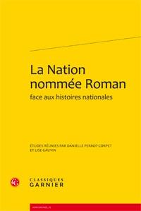 LA NATION NOMMEE ROMAN FACE AUX HISTOIRES NATIONALES