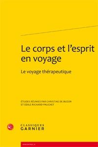 LE CORPS ET L'ESPRIT EN VOYAGE - LE VOYAGE THERAPEUTIQUE