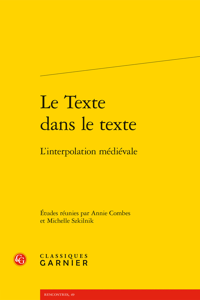 LE TEXTE DANS LE TEXTE - L'INTERPOLATION MEDIEVALE