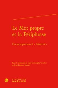 """LE MOT PROPRE ET LA PERIPHRASE - DU TOUR PRECIEUX A """" L'OBJET TU """""""