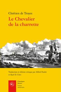 LE CHEVALIER DE LA CHARRETTE - LANCELOT