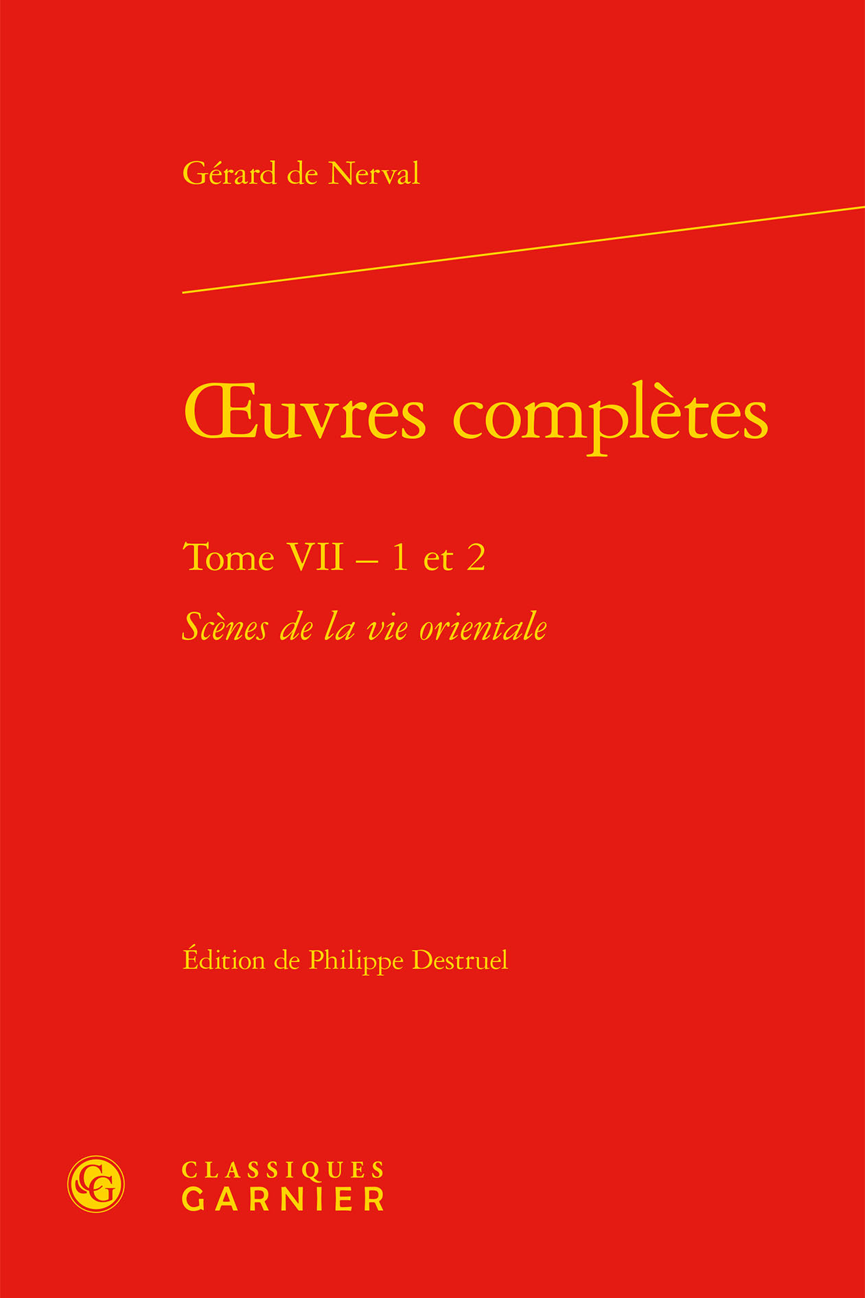 OEUVRES COMPLETES. TOME VII - 1 ET 2